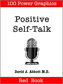 Positive Self-Talk Red Book - David J. Abbott M.D.